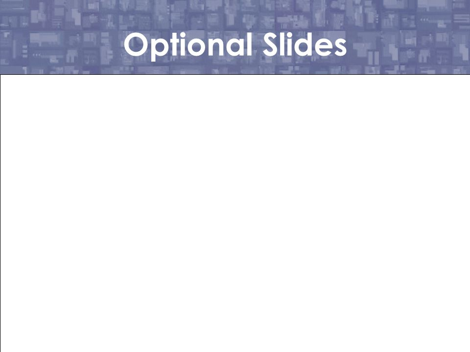 Optional Slides