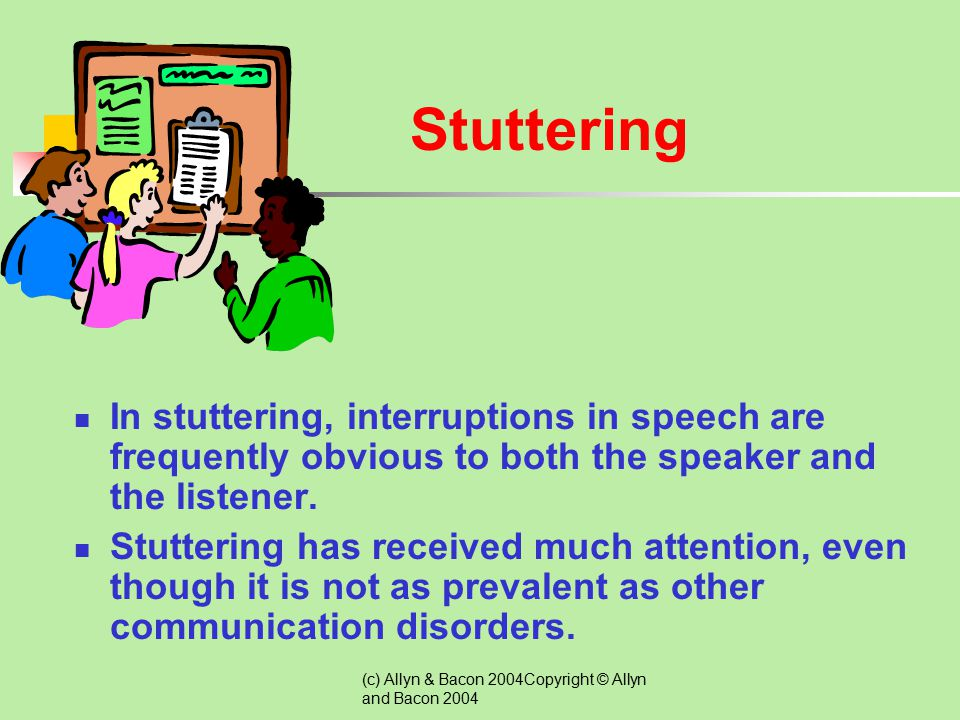 Stuttering In stuttering, interruptions in speech are frequently obvious to both the speaker and the listener.
