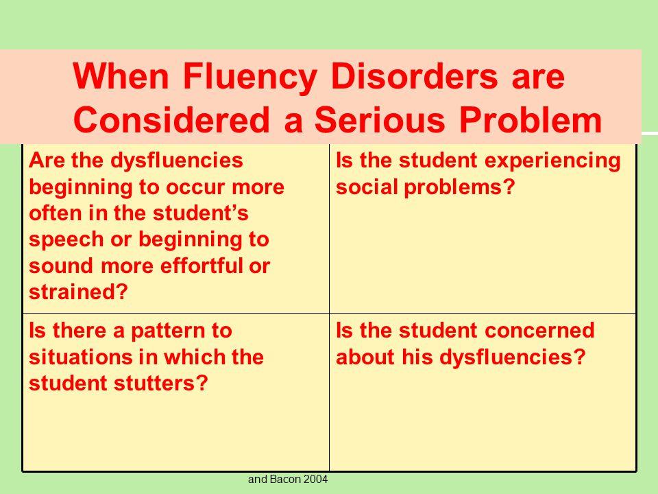 When Fluency Disorders are Considered a Serious Problem