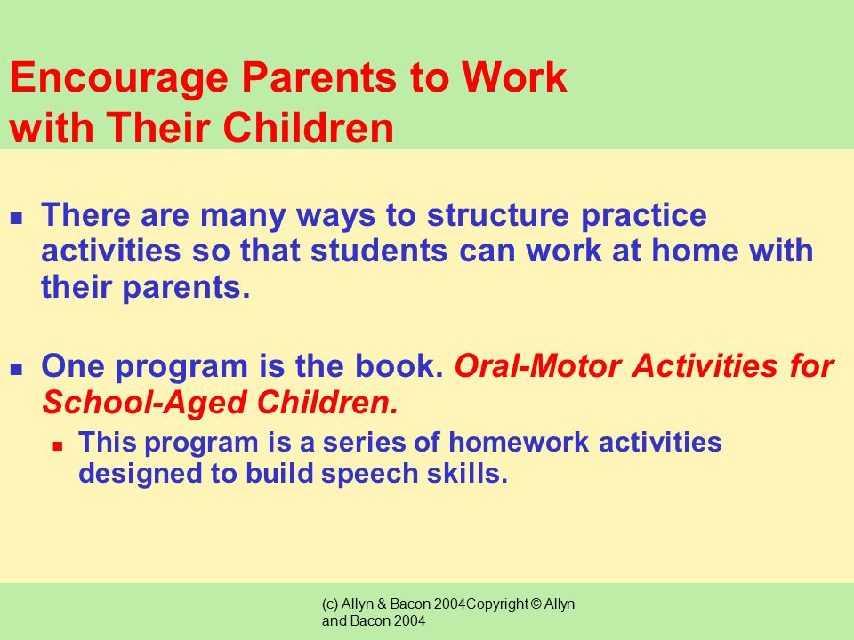 Encourage Parents to Work with Their Children