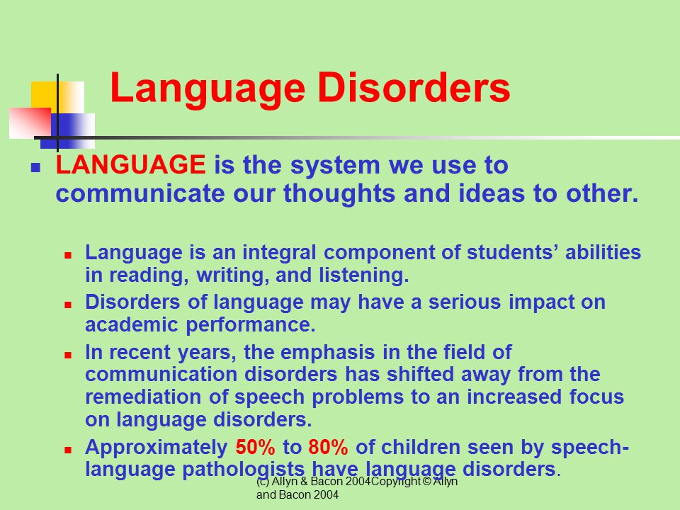 Language Disorders LANGUAGE is the system we use to communicate our thoughts and ideas to other.