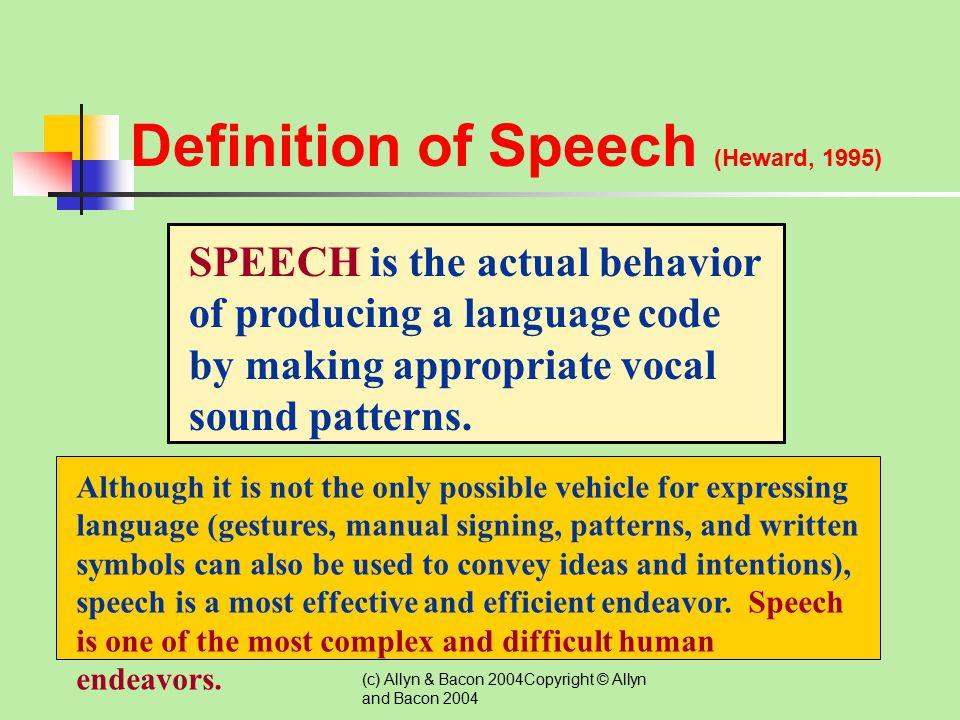 Definition of Speech (Heward, 1995)