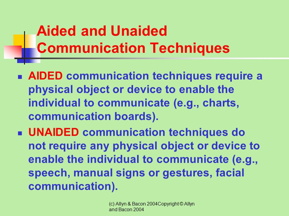 Aided and Unaided Communication Techniques