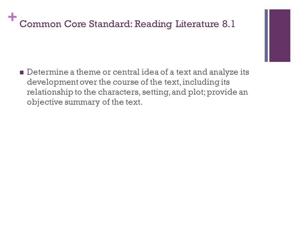 Common Core Standard: Reading Literature 8.1