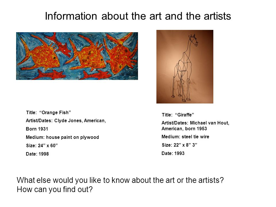 Information about the art and the artists