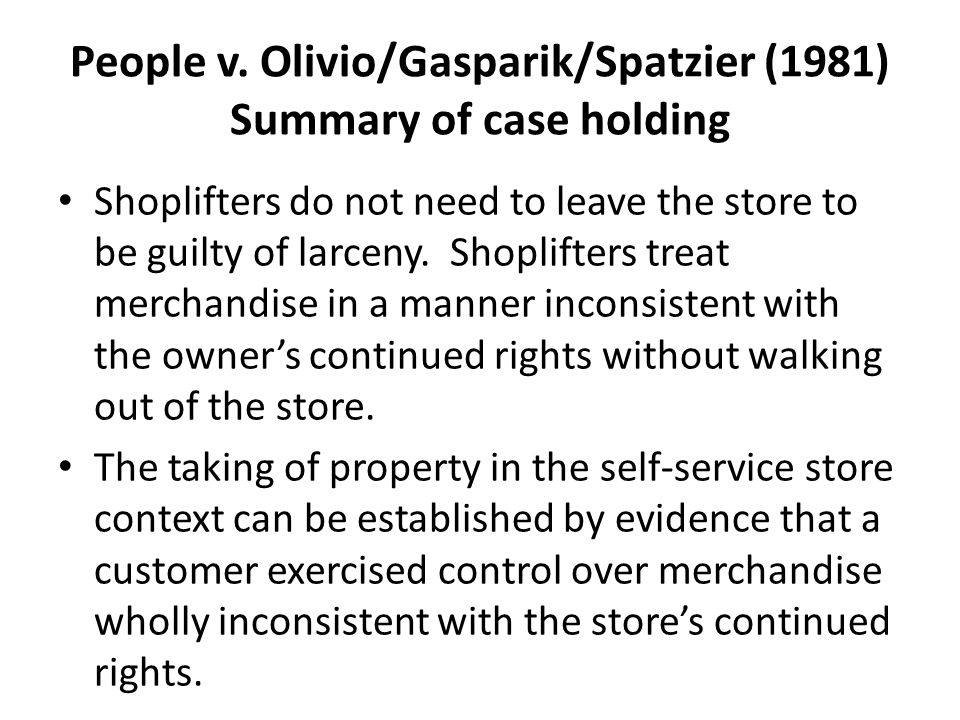 People v. Olivio/Gasparik/Spatzier (1981) Summary of case holding