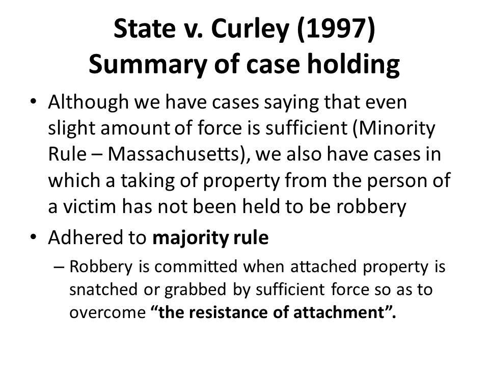 State v. Curley (1997) Summary of case holding