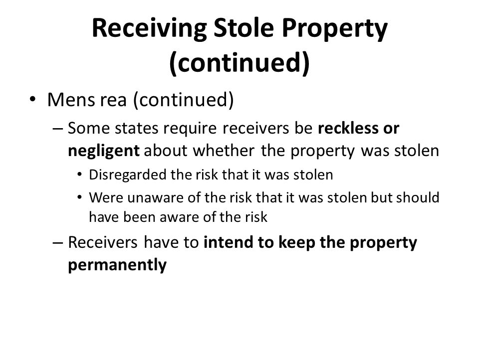 Receiving Stole Property (continued)