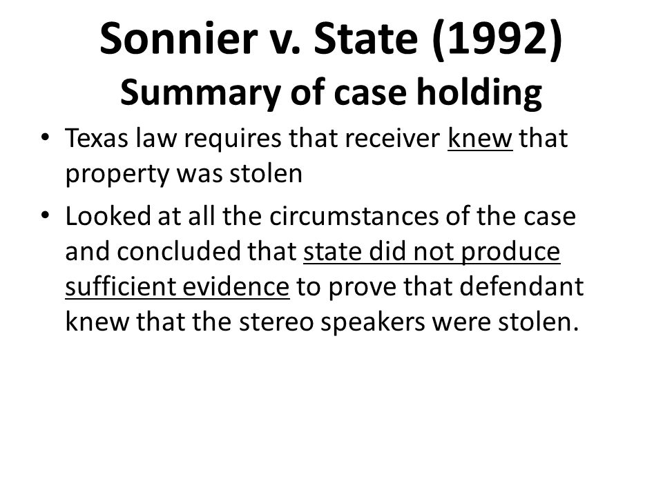 Sonnier v. State (1992) Summary of case holding