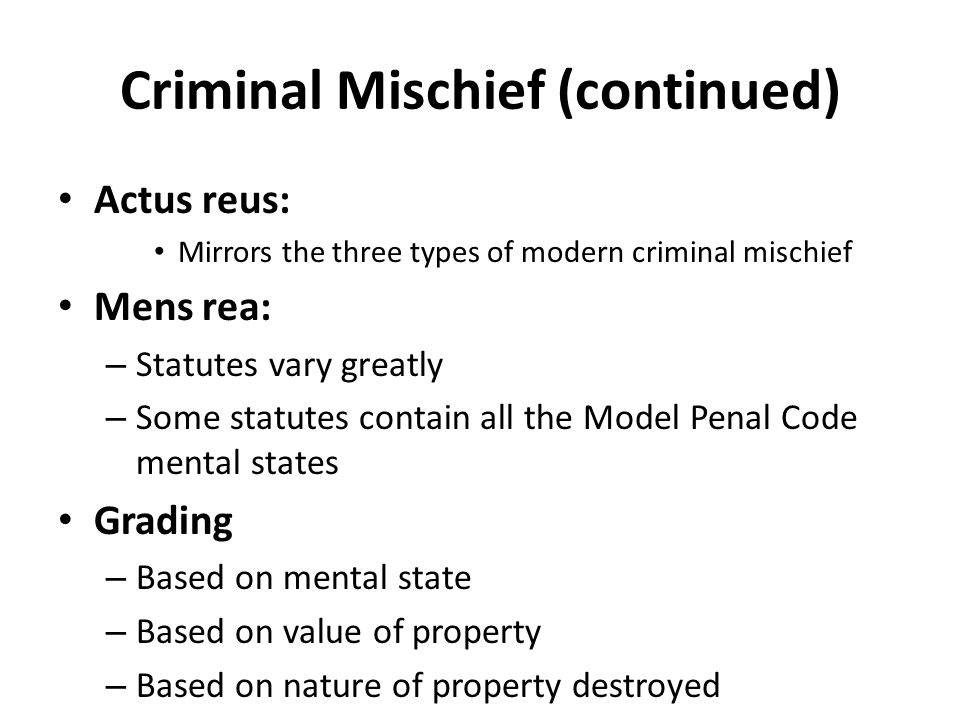 Criminal Mischief (continued)