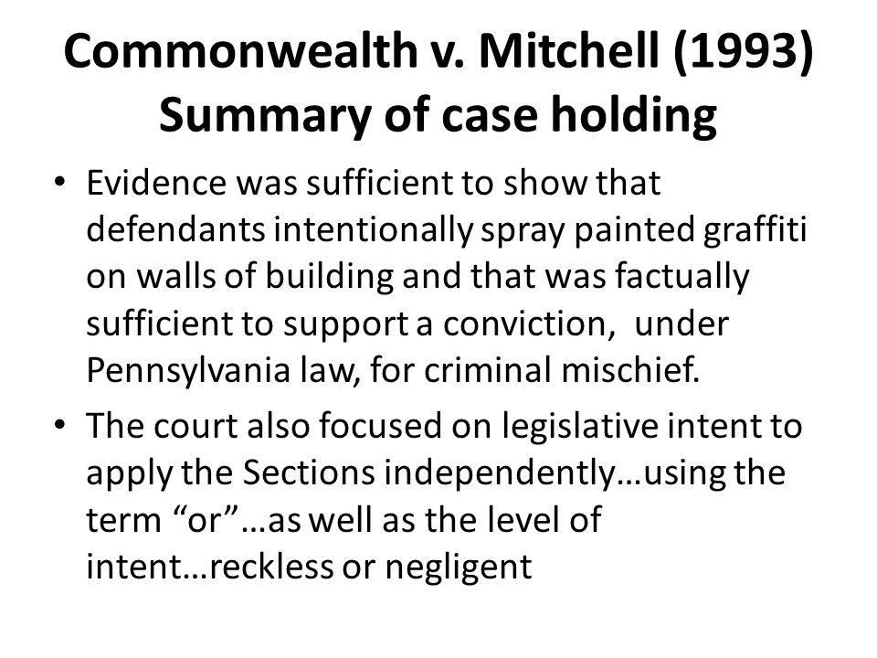 Commonwealth v. Mitchell (1993) Summary of case holding