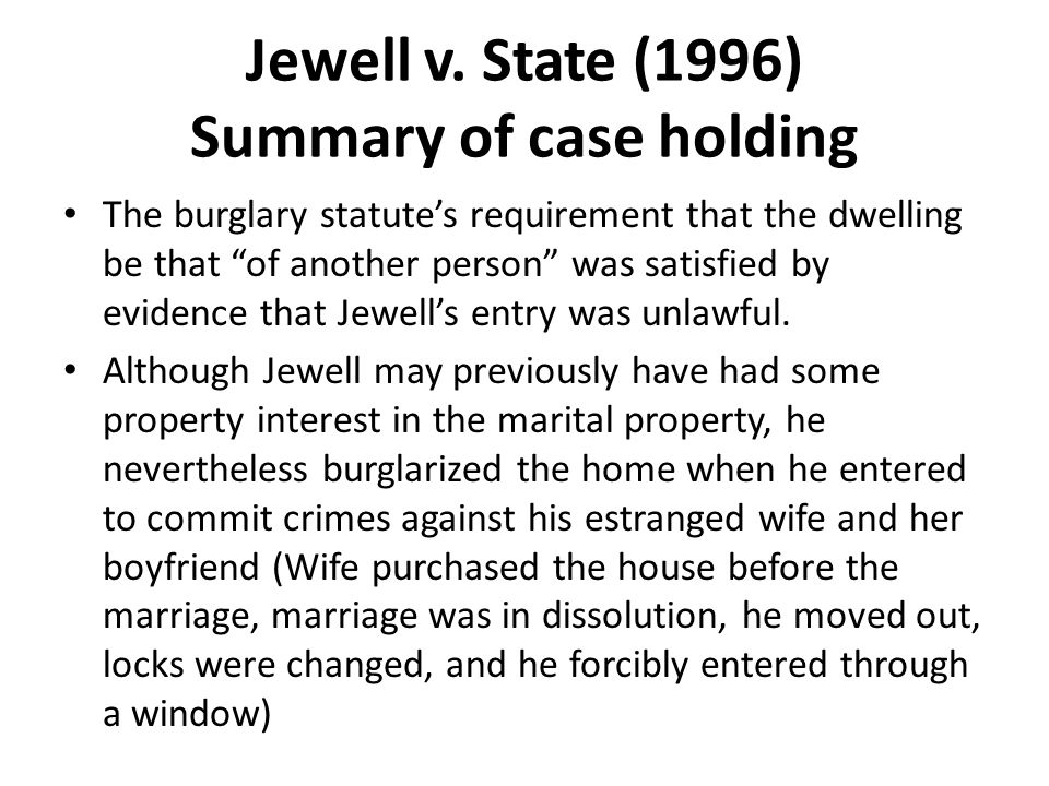 Jewell v. State (1996) Summary of case holding