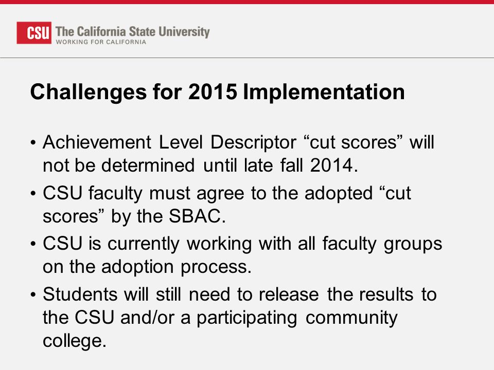 Challenges for 2015 Implementation