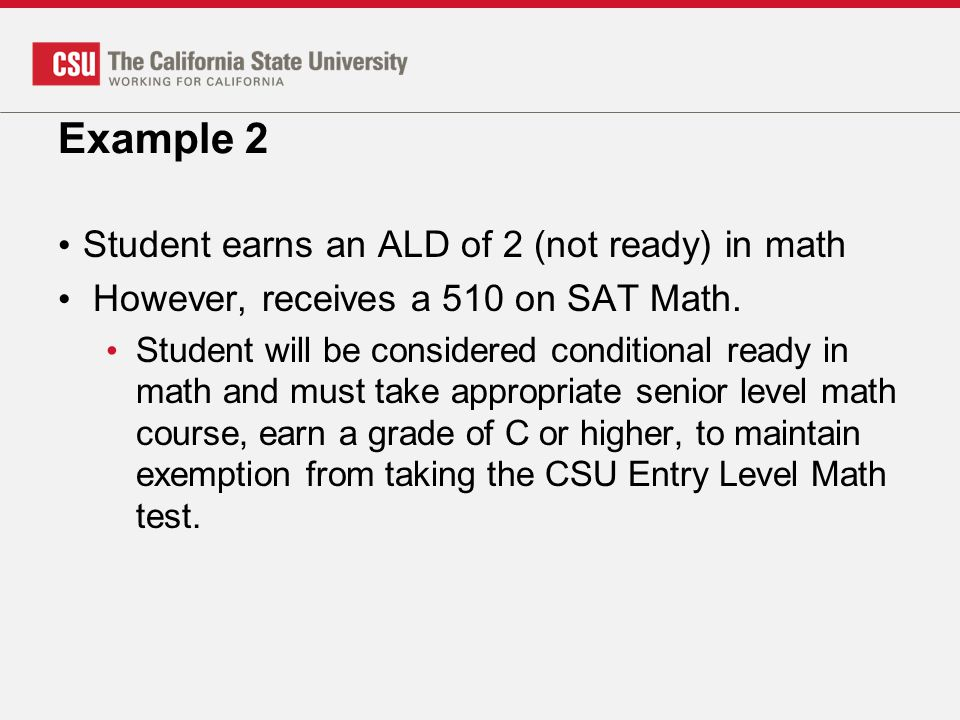Example 2 Student earns an ALD of 2 (not ready) in math