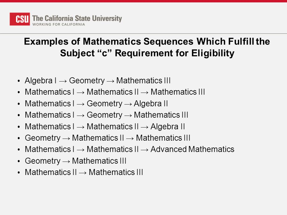 Examples of Mathematics Sequences Which Fulfill the Subject c Requirement for Eligibility