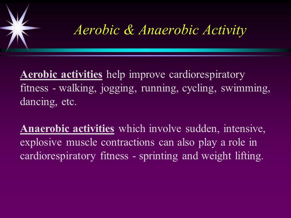 Aerobic & Anaerobic Activity