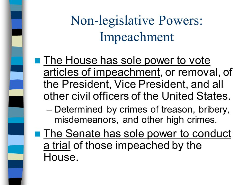 Non-legislative Powers: Impeachment