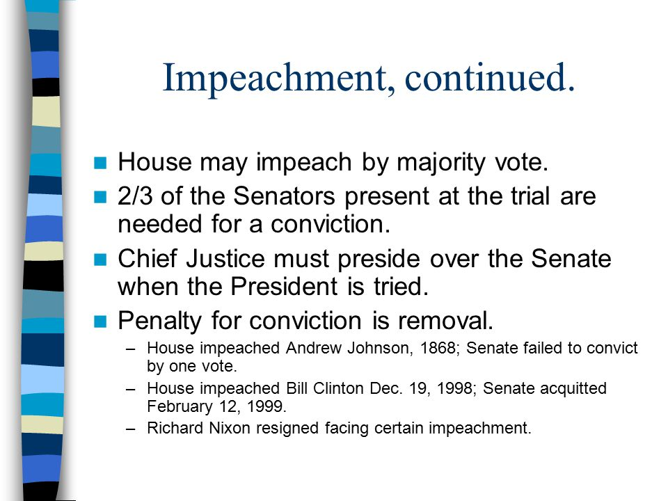 Impeachment, continued.