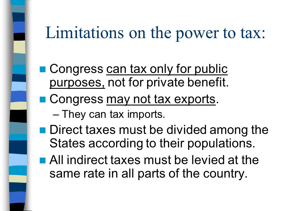 Limitations on the power to tax: