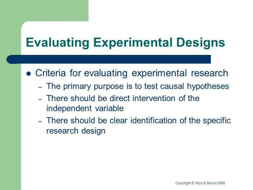 Evaluating Experimental Designs