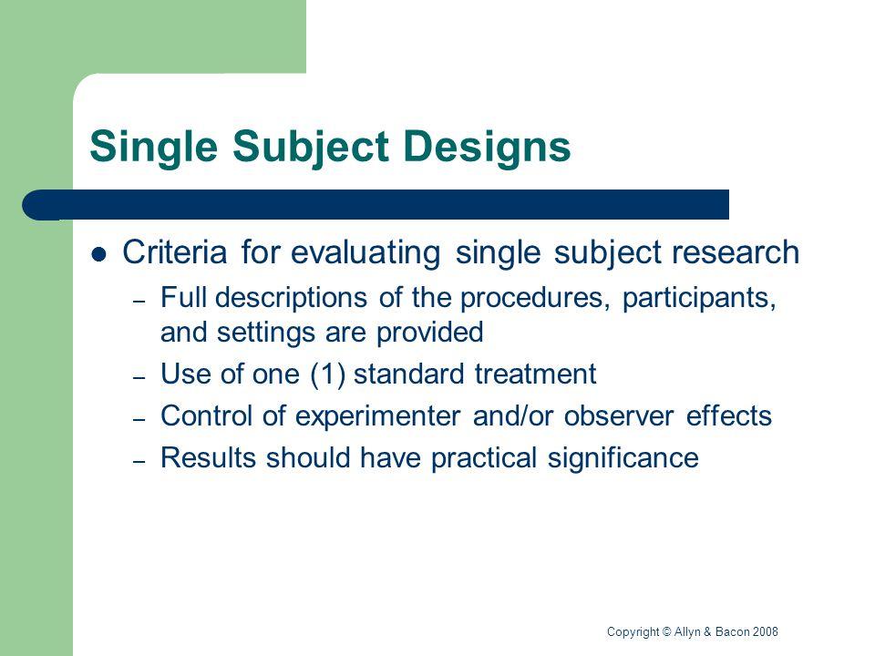 Single Subject Designs