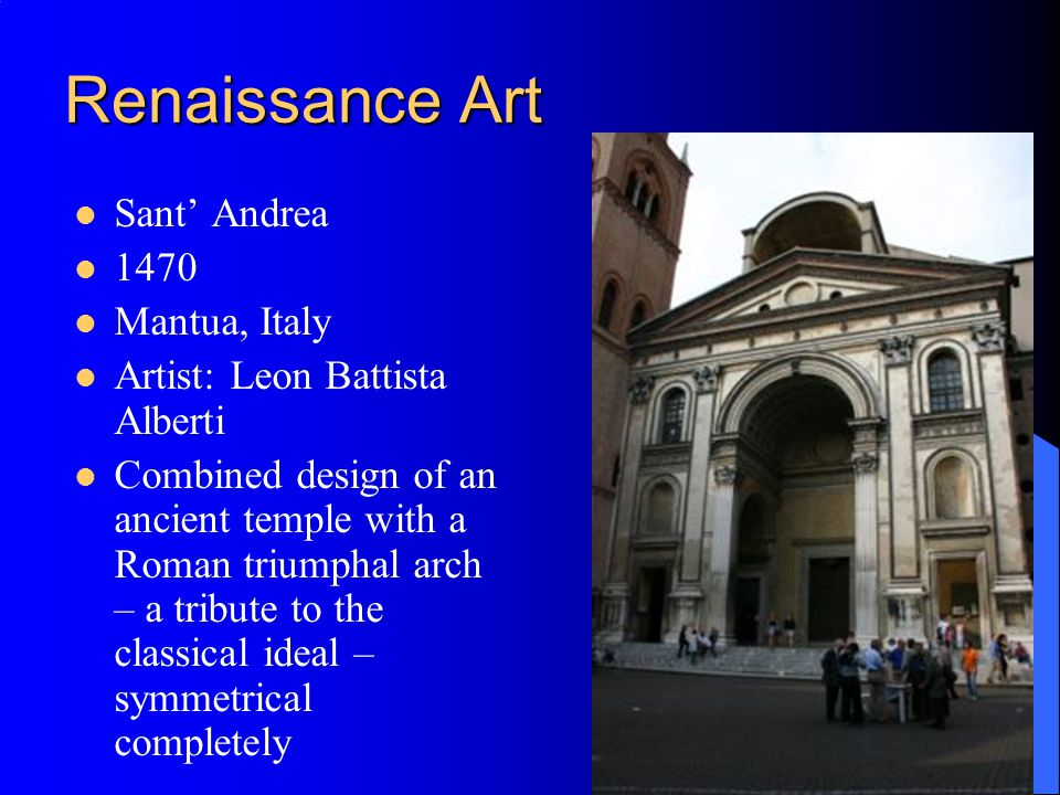 Renaissance Art Sant' Andrea 1470 Mantua, Italy