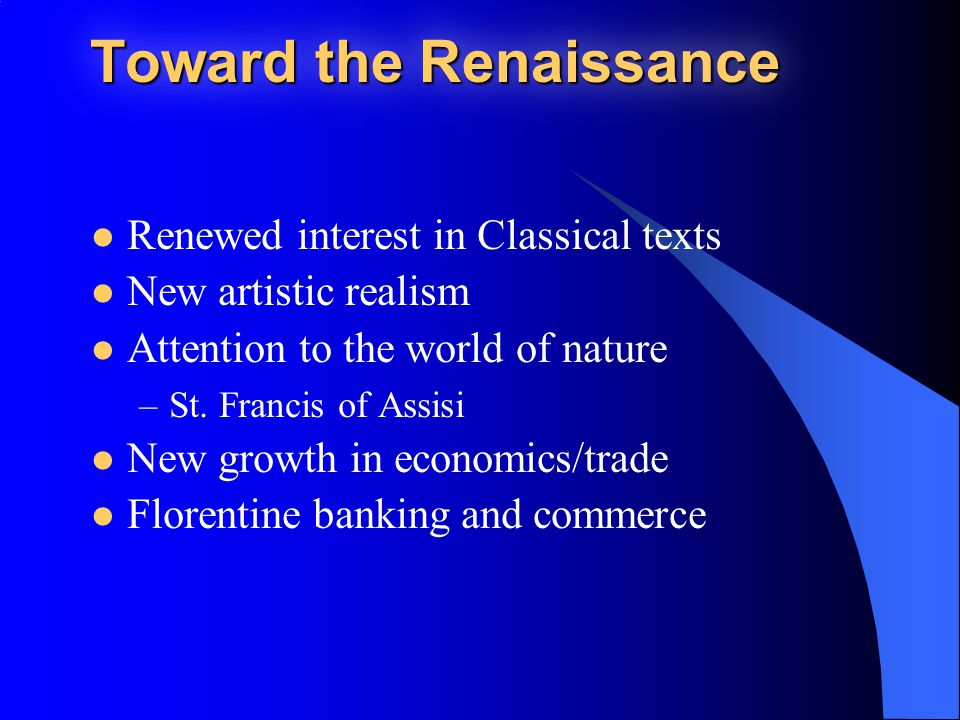 Toward the Renaissance