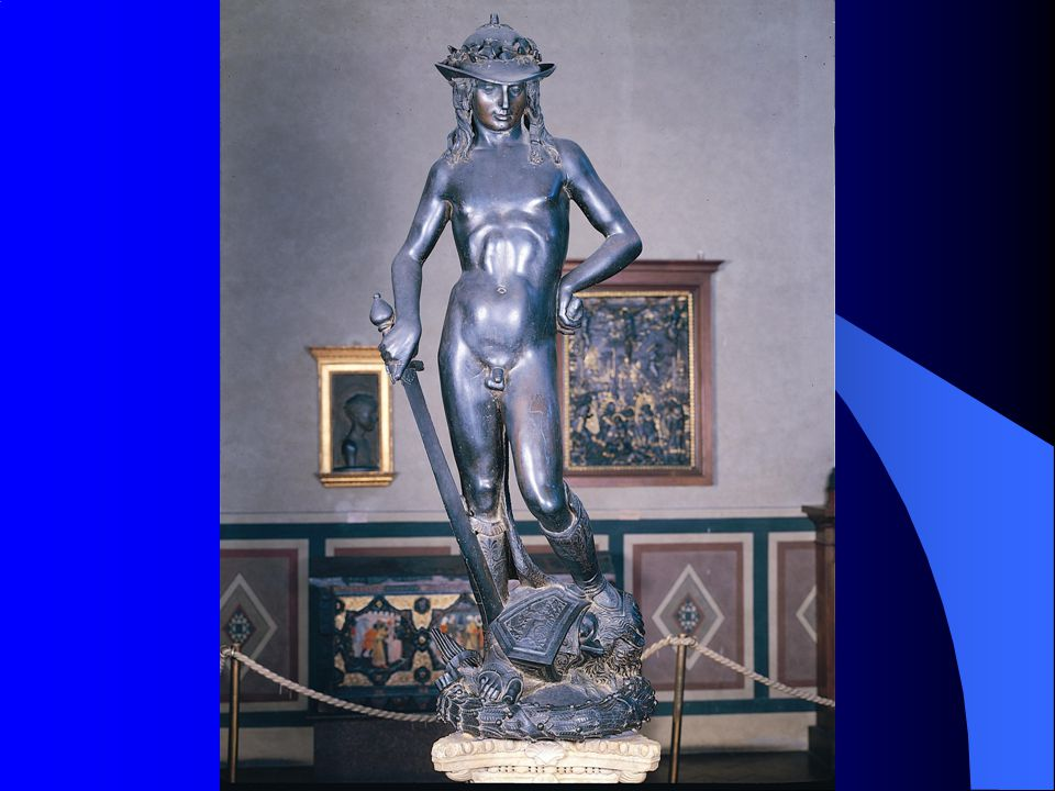 12. 15 Donatello, David, c. 1428–1432. Bronze, 5´21⁄2˝ (1. 58 m) high