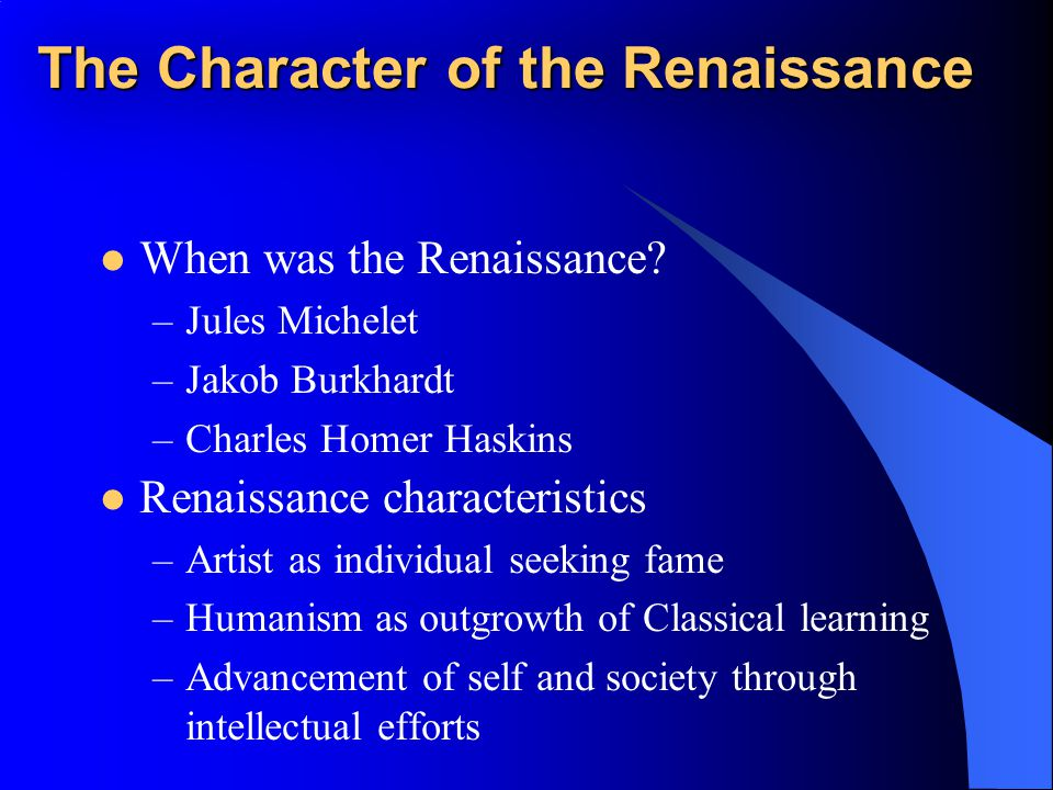 The Character of the Renaissance