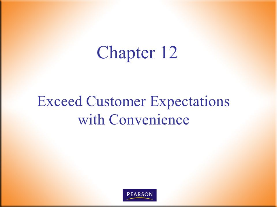 Exceed Customer Expectations with Convenience