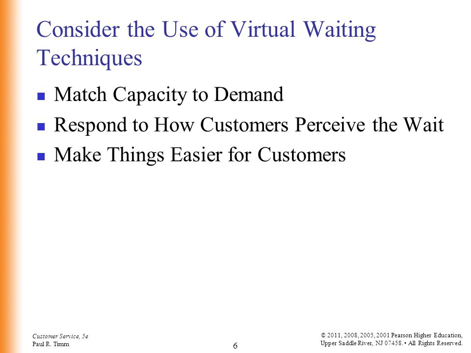 Consider the Use of Virtual Waiting Techniques