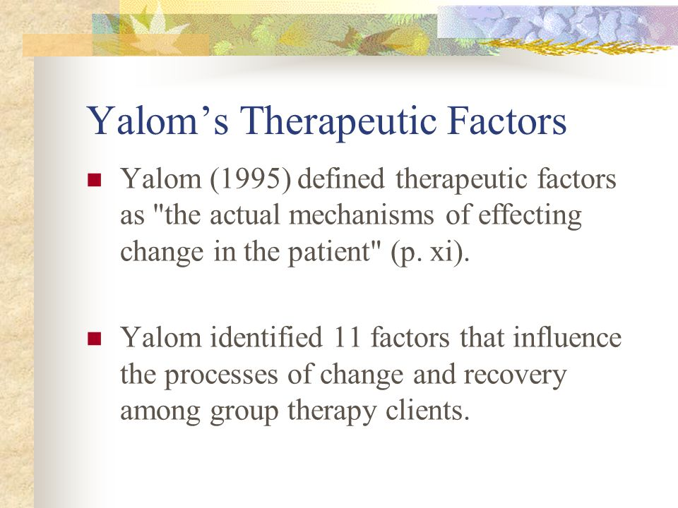 Yalom's Therapeutic Factors