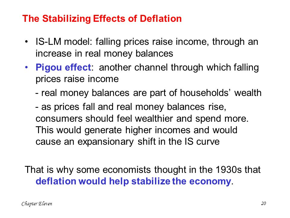 The Stabilizing Effects of Deflation