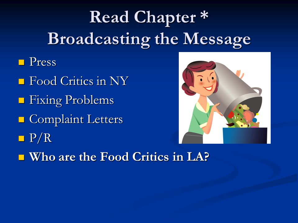 Read Chapter * Broadcasting the Message