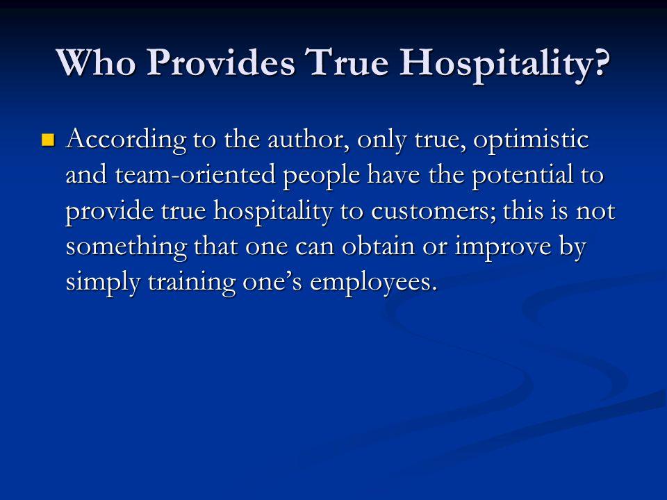Who Provides True Hospitality