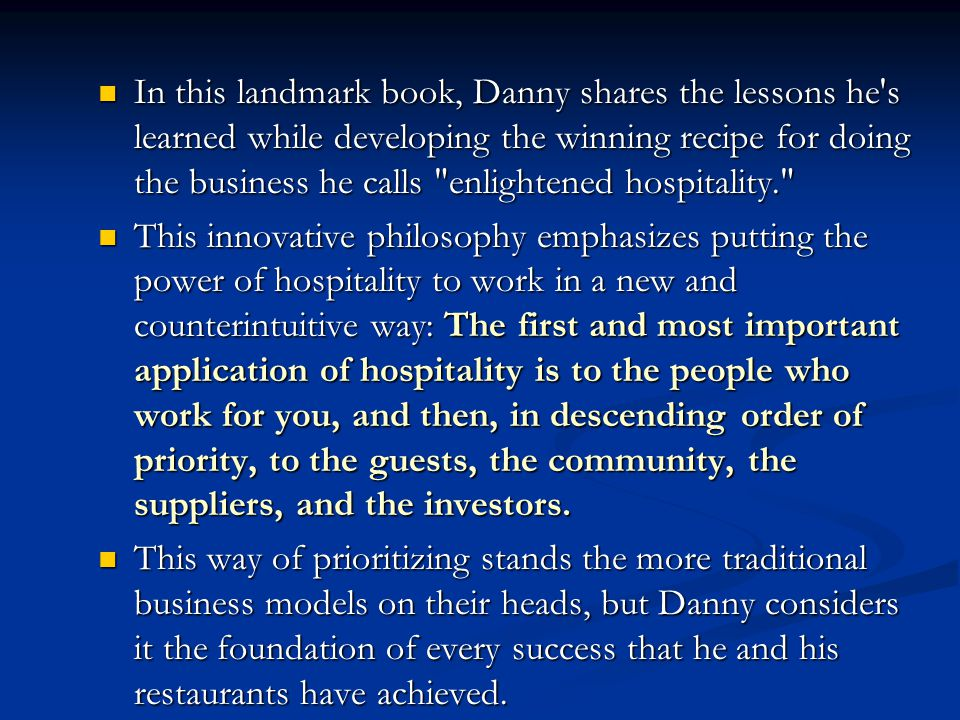 In this landmark book, Danny shares the lessons he s learned while developing the winning recipe for doing the business he calls enlightened hospitality.