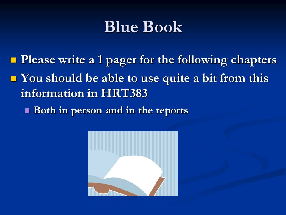 Blue Book Please write a 1 pager for the following chapters