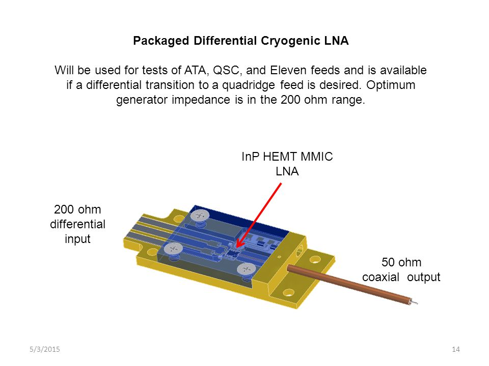 Packaged Differential Cryogenic LNA