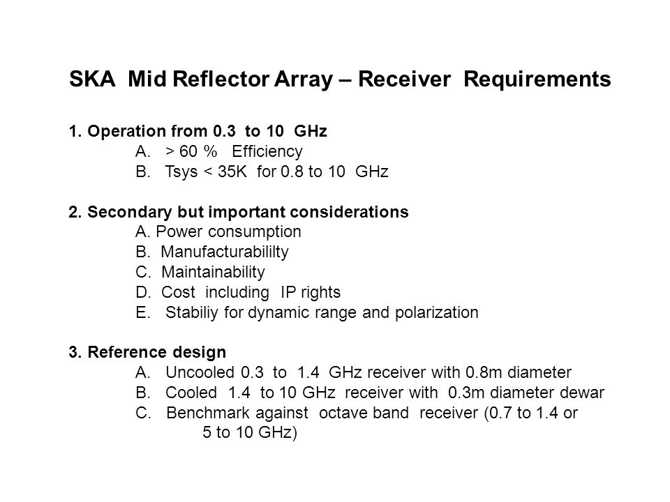 SKA Mid Reflector Array – Receiver Requirements