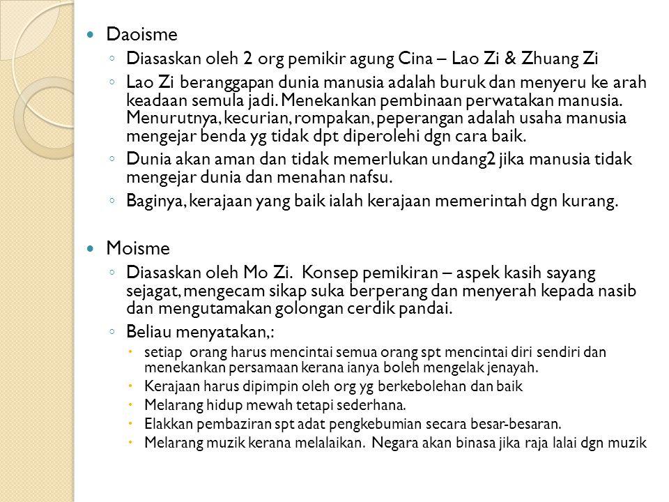 Daoisme Diasaskan oleh 2 org pemikir agung Cina – Lao Zi & Zhuang Zi.