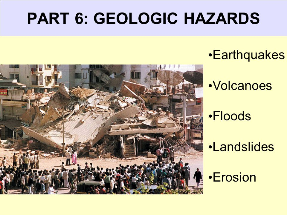 PART 6: GEOLOGIC HAZARDS