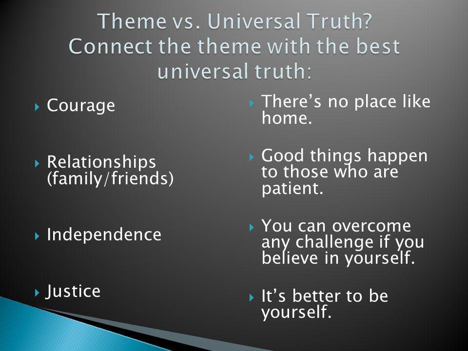 Theme vs. Universal Truth