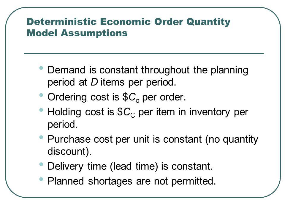 Deterministic Economic Order Quantity Model Assumptions