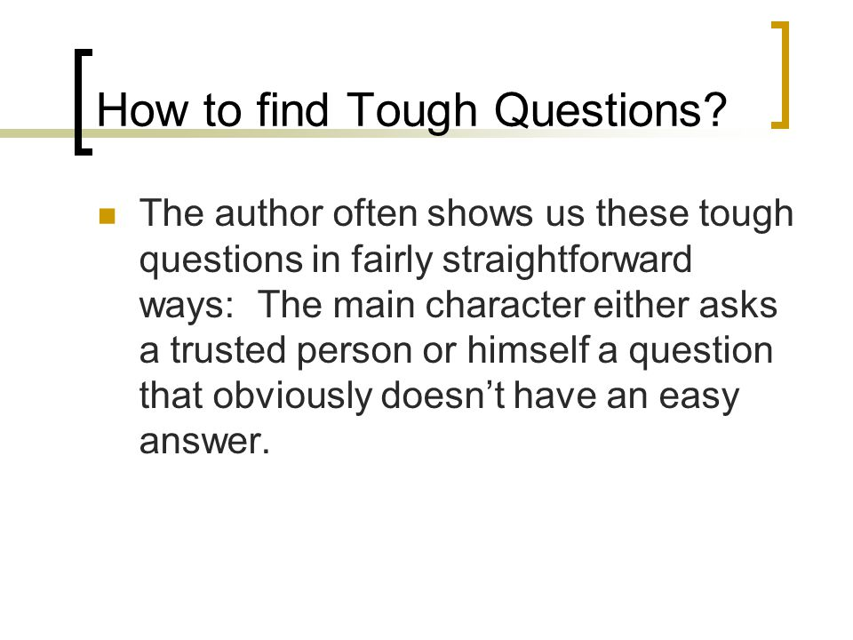 How to find Tough Questions