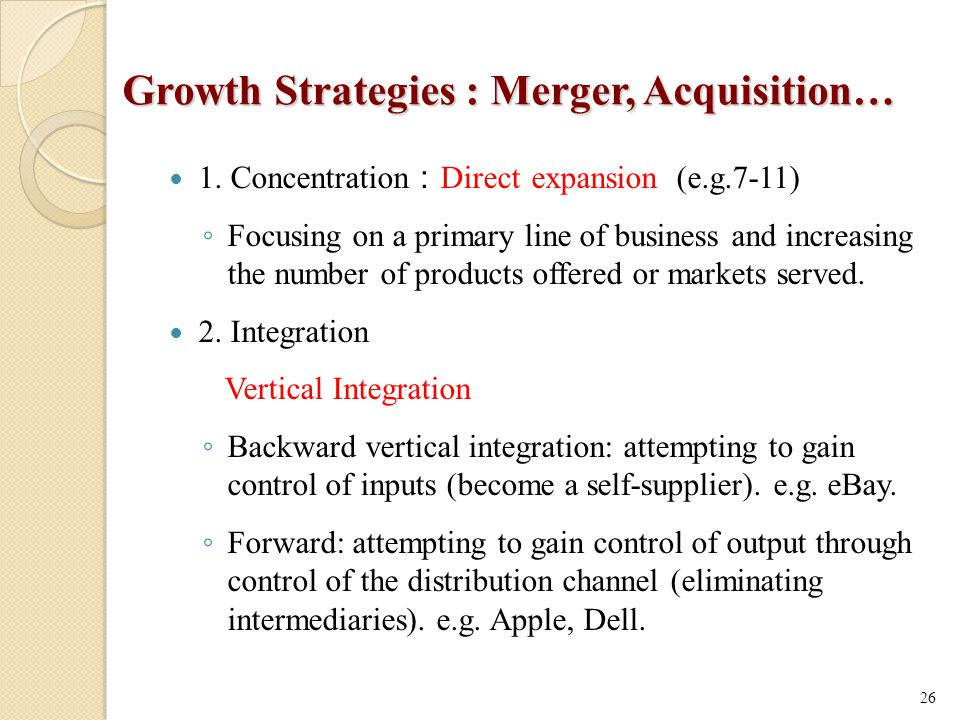 Growth Strategies : Merger, Acquisition…