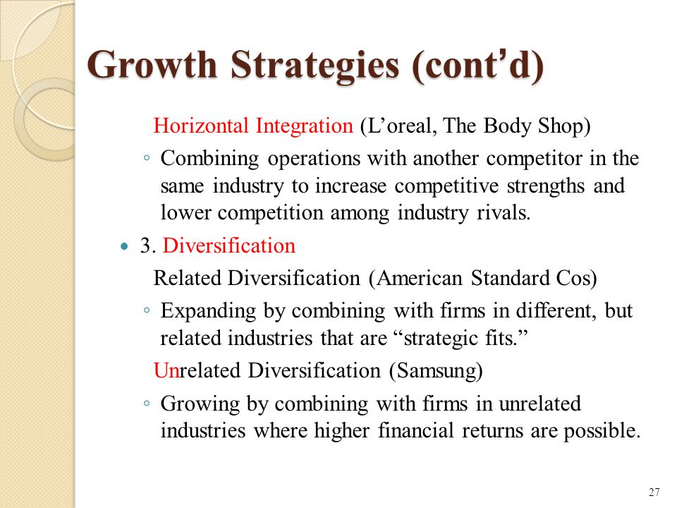 Growth Strategies (cont'd)