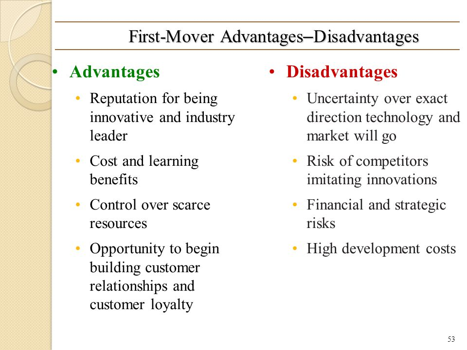 First-Mover Advantages–Disadvantages