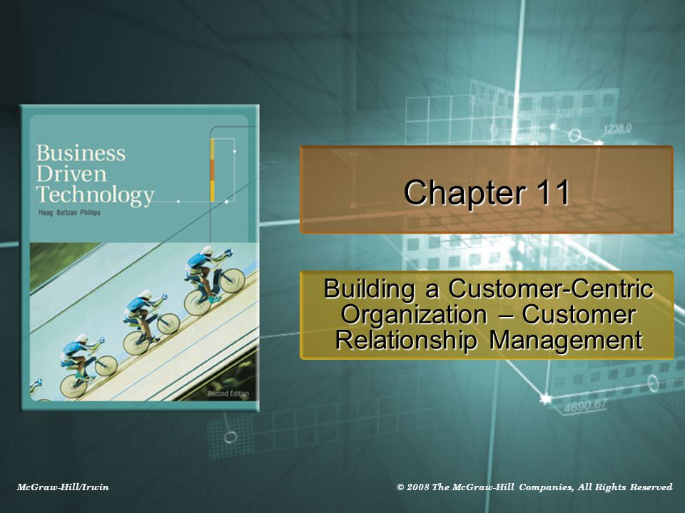 Chapter 11 Building a Customer-Centric Organization – Customer Relationship Management