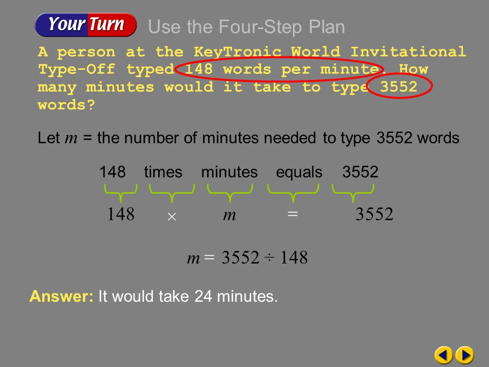 Use the Four-Step Plan 148 m 3552 m 3552 ÷ 148