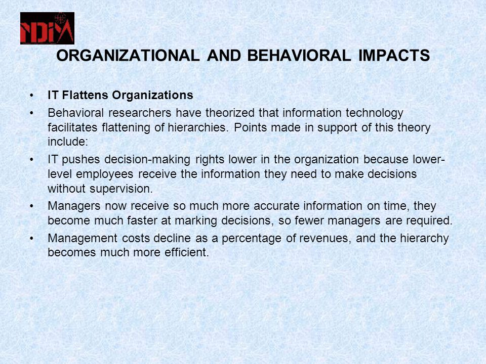 ORGANIZATIONAL AND BEHAVIORAL IMPACTS